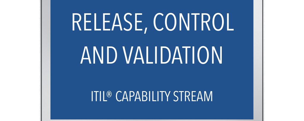 ITIL® Release, Control & Validation