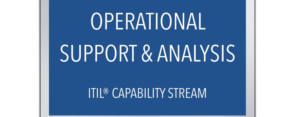 ITIL® Operational Support and Analysis